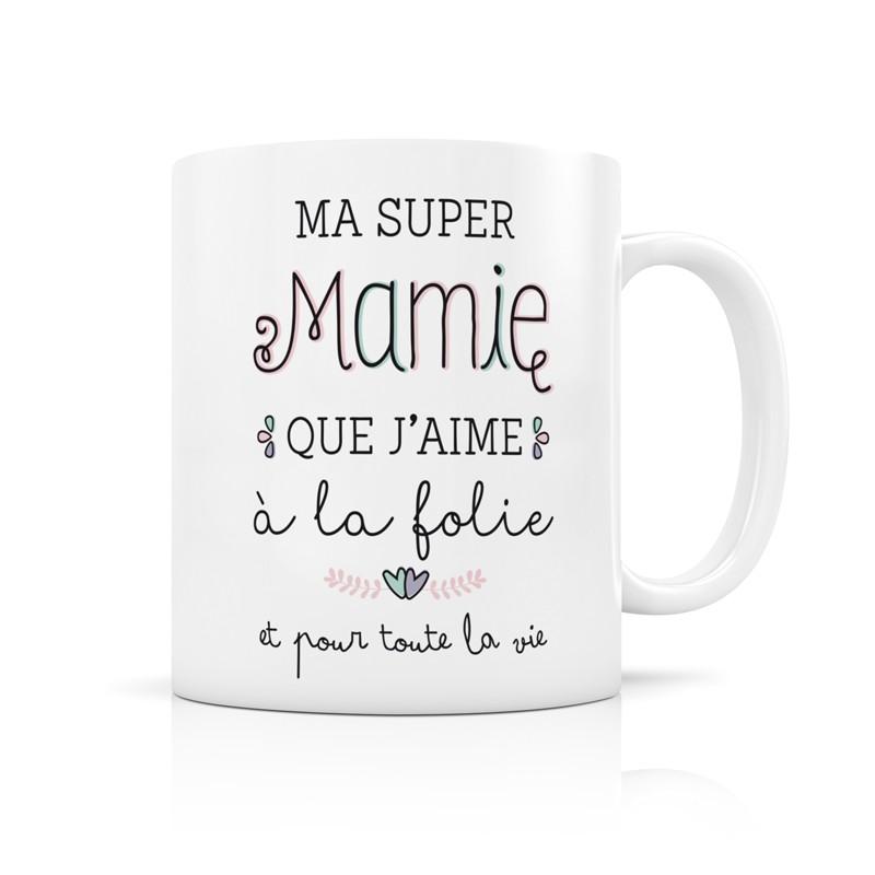 Mug Super mamie que j'aime...